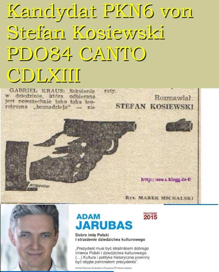 Kandydat PKN6 von Stefan Kosiewski Kandydat PDO84 PKN6 von Stefan Kosiewski CANTOCDLXIII