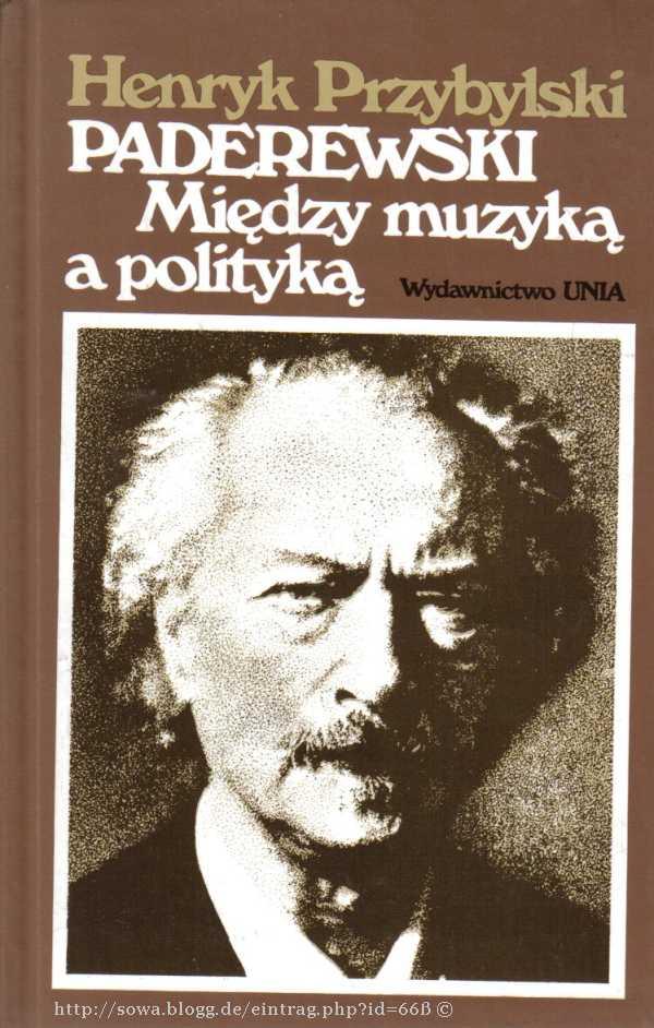 PADEREWSKI – wzorem dla służby publicznej Polaków – tak w kraju jak i naemigracji