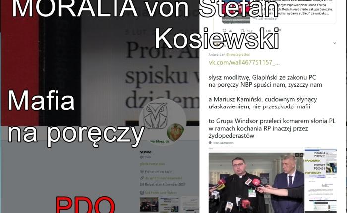 Mafia na poreczy MORALIA PDO635 FO von Stefan Kosiewski PP SSetKh ZR ZECh pm_356 Biuro Prezydialne PK I Ko21468.