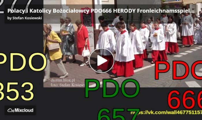 Screenshot_2019-07-13 Polacy i Katolicy Bożociałowcy PDO666 HERODY Fronleichnamsspiel von Stefan Kosiewski PUSZCZANIE PARY