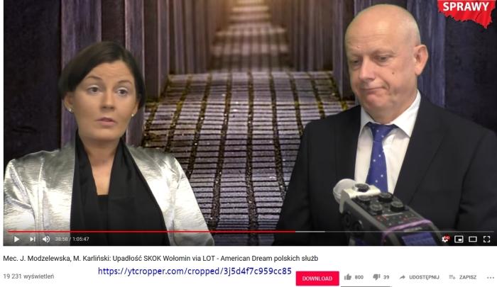 Screenshot_2019-08-11 Mec J Modzelewska, M Karliński Upadłość SKOK Wołomin via LOT - American Dream polskich służb - YouTube